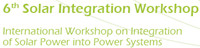 6th International Workshop on Integration of Solar Power into Power Systems