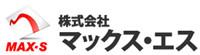 MAX-S Co., Ltd.