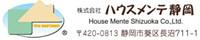 House Mente Shizuoka Co., Ltd.