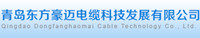 Qingdao Dongfanghaomai Cable Technology Co., Ltd.