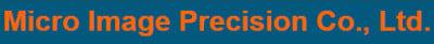 Micro Image Precision Co., Ltd.