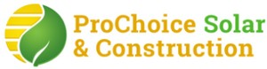 ProChoice Solar & Construction