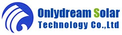 Shenzhen Onlydream Solar Technology Co., Ltd.