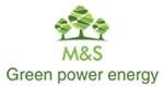 M&S Green Power Energy