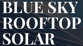 Blue Sky Rooftop Solar