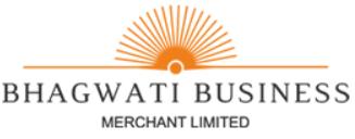 Bhagwati Business Merchant Limited
