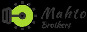 Mahto Brother's