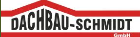 Dachbau Schmidt GmbH