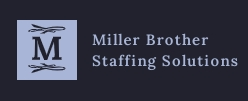 Miller Brother Staffing Solutions LLC