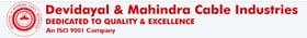 Devidayal & Mahindra Cable Industries