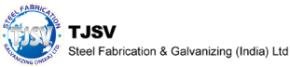 TJSV Steel Fabrication & Galvanizing India Ltd.