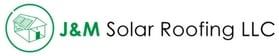 J&M Solar Roofing LLC