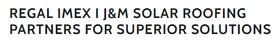 Regal Imex I J&M Solar Roofing