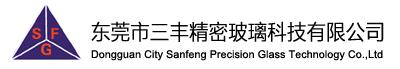 Dongguan City Sanfeng Percision Glass Technology Co., Ltd.