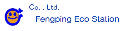 Fengping Eco Station Co., Ltd.