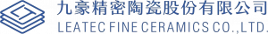 Leatec Fine Ceramics Co., Ltd.