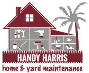 Handy Harris Home & Yard Maintenance